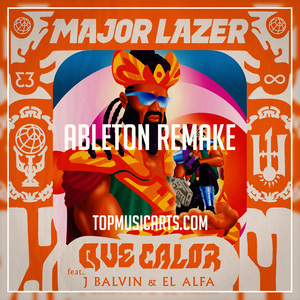 Major Lazer, J Balvin ft El Alfa - Que calor Ableton Remake (Reggaeton Template)