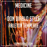Don Diablo Style Ableton Template - Medicine (Dance)