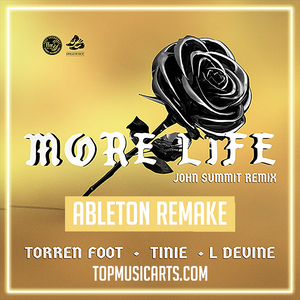 More Life - ft. Tinie Tempah & L Devine (John Summit Remix) Ableton Remake (Tech House Template)