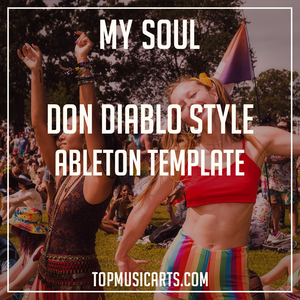 Don Diablo Style Ableton Template - My Soul (Electro House)