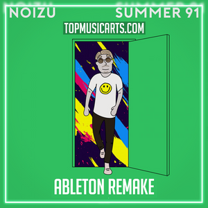 Noizu - Summer 91 Ableton Template (House)