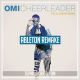 OMI - Chearleader (Felix Jaehn Remix) Ableton Remake (House Template)