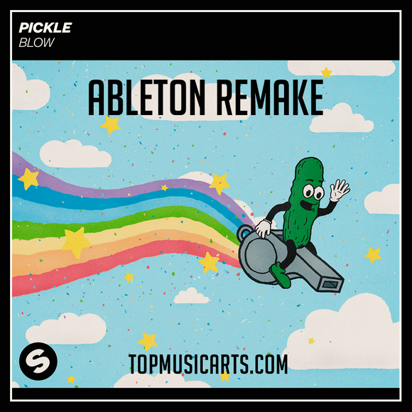 Pickle - Blow Ableton Live 9 Remake (Bass House Template)
