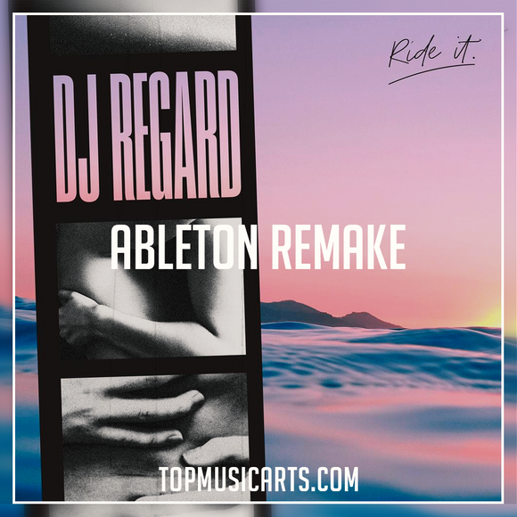 Regard - Ride it Ableton Remake (Dance Template)