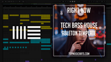 Tech Bass House Ableton Template - Right Now ( MIDI + Sylenth1 Presets )