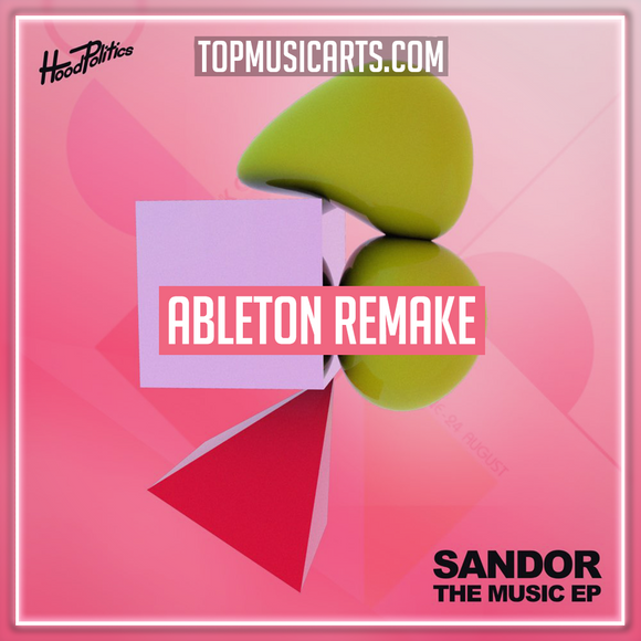 Sandor - The music Ableton Template (Tech House)