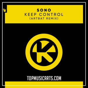 Sono - Keep control Artbat Remix Ableton Remake (Techno Template)