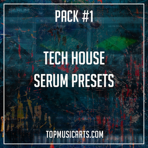Tech House Volume 01 - Serum Presets  (Fisher, Claude Vonstroke, Cloonee, Chris Lake Style)