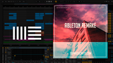 The Chainsmokers & Illenium feat. Lennon Stella - Takeaway Ableton Remake (Dance Template)
