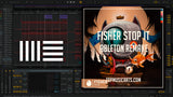 Fisher - Stop It Ableton Remake (Tech House Template)
