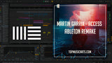 Martin Garrix - Access (Ableton Template) Project File