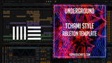 Tchami Style Ableton Template - Underground