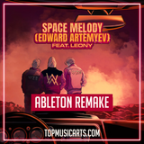 VIZE & Alan Walker - Space melody (Edward Artemyev) ft Leony Ableton Remake (Dance Template)