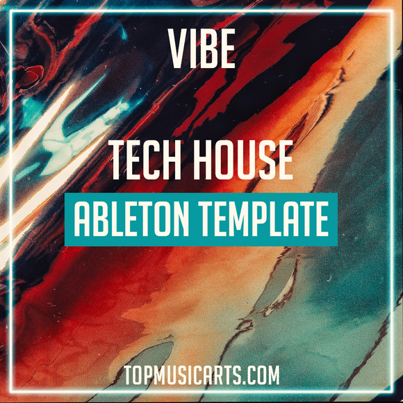 Vibe - Tech House Ableton Template
