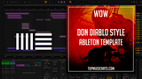 Don Diablo Style Ableton Template - Wow (Electro House)