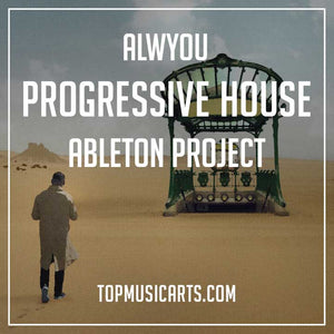 Progressive House Style Ableton Template
