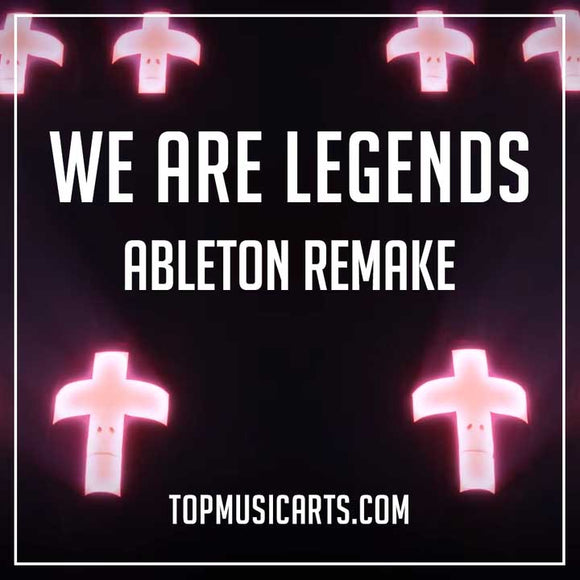 Hardwell, KAAZE & Jonathan Mendelsohn - We Are Legends Ableton Remake by TopMusicArts)