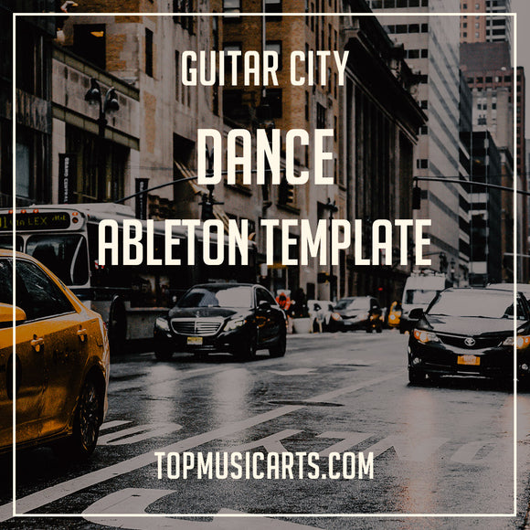 Dance Ableton Template Guitar City