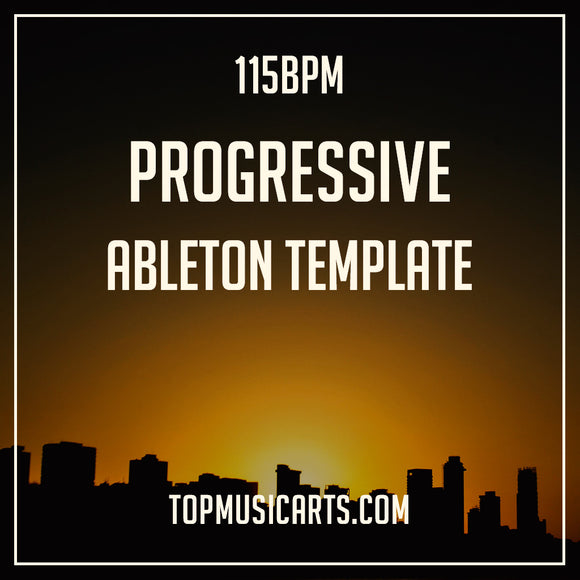 Progressive Ableton Template 115BPM