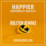 Marshmello - Happier Ableton Remake