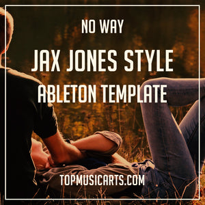 Jax Jones Style Ableton Template - No Way (Progressive Pop)