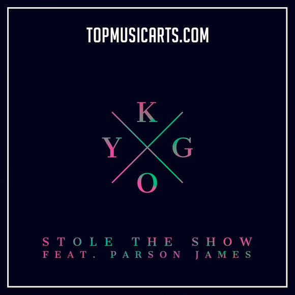 Kygo Ft Parson James - Stole The Show Ableton Remake (Tropical House Template)
