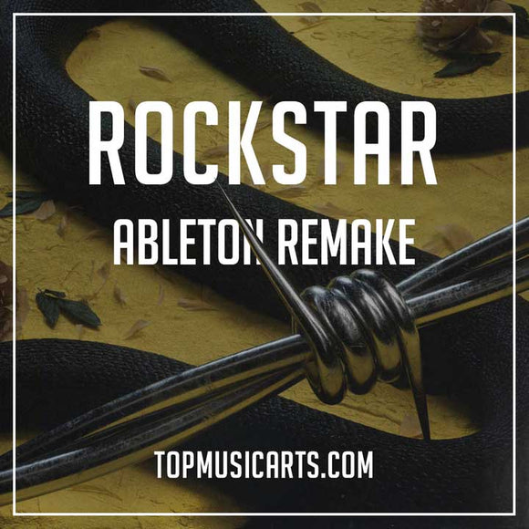 Post Malone - Rockstar Ableton remake Top Music arts