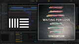 Avicii - Waiting For Love Ableton Remake (Progressive House Template)