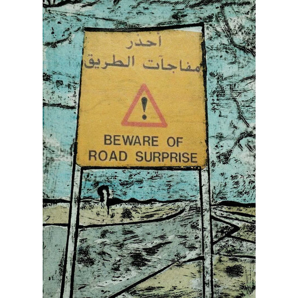 Beware of Road Surprise