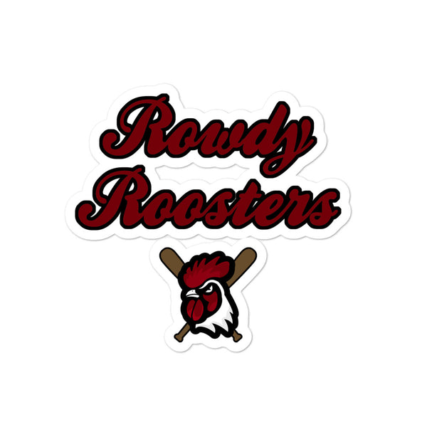 Rowdy Roosters Sticker