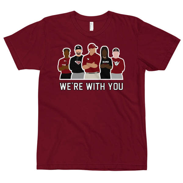 We're With You Garnet T-Shirt