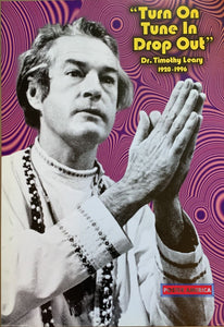 Dr. Timothy Leary Tribute Death Quote Uk Import Poster 24 X 34 Vintage Poster