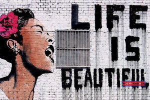 Life Is Beautiful Street Art Poster 24 X 36