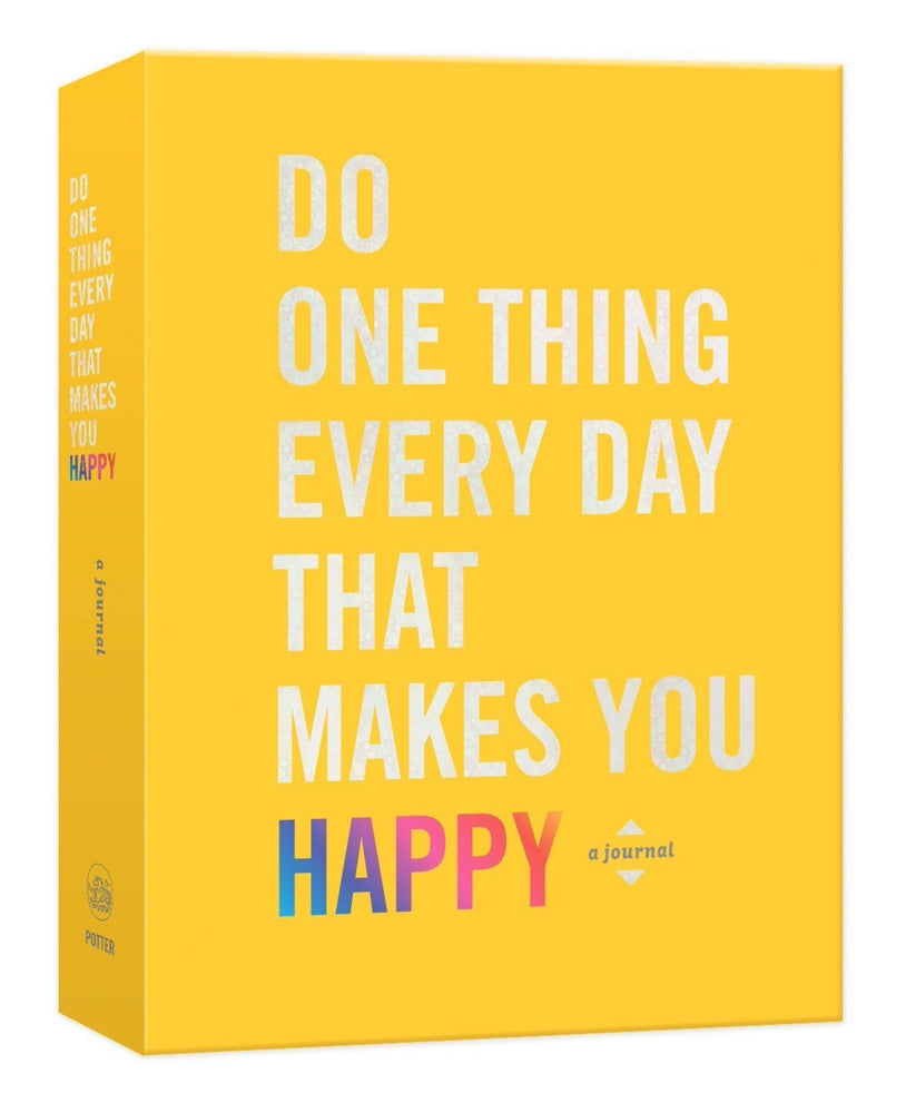 Do One Thing Everyday...