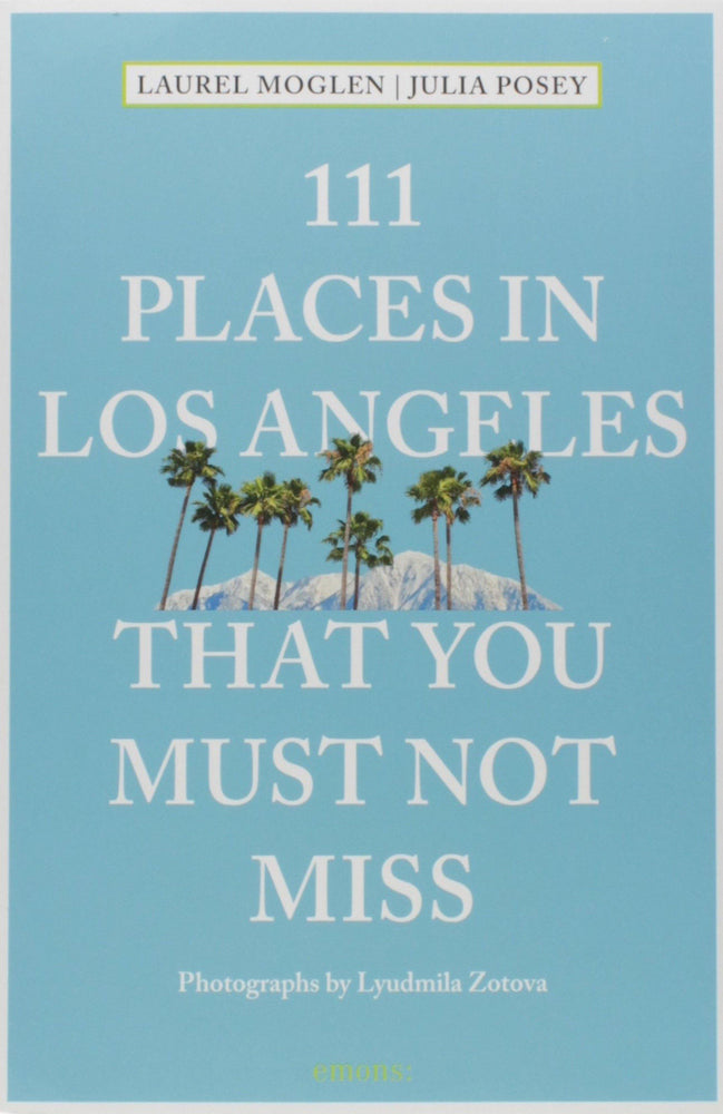 111 Places in Los Angeles
