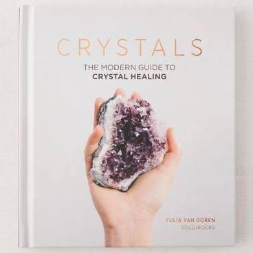 Crystals - The Modern Guide to Crystal Healing - Wheat Boutique