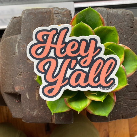 Sticker - Good Southerner - Hey Y'all