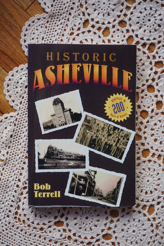 Used - Historic Asheville by Bob Terrell