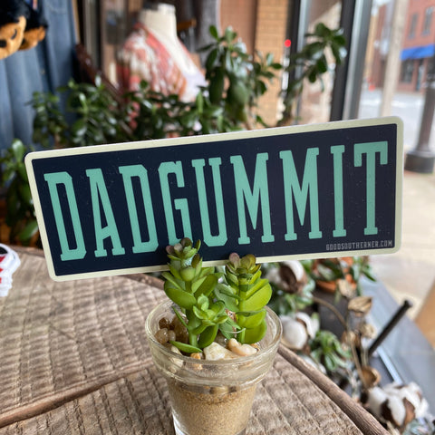 Good Southerner Dadgummit Sticker