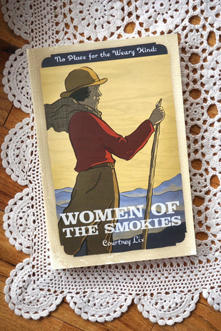 Women of the Smokies by Courtney Lix