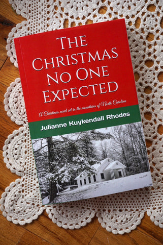 The Christmas No One Expected by Julianne Kuykendall Rhodes