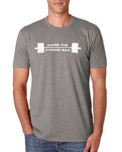 RAISE THE BAR SHIRT