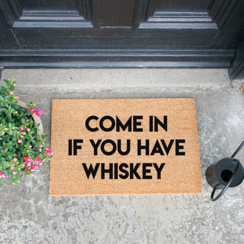 Come in if You Have Whiskey Doormat