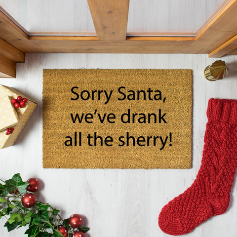 Sorry Santa, We drank all the Sherry Doormat