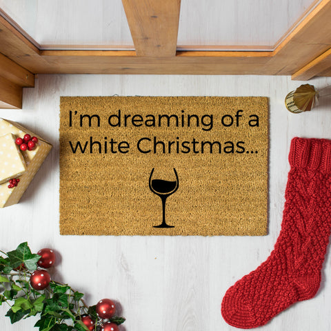 I'm dreaming of a White Wine Christmas Doormat