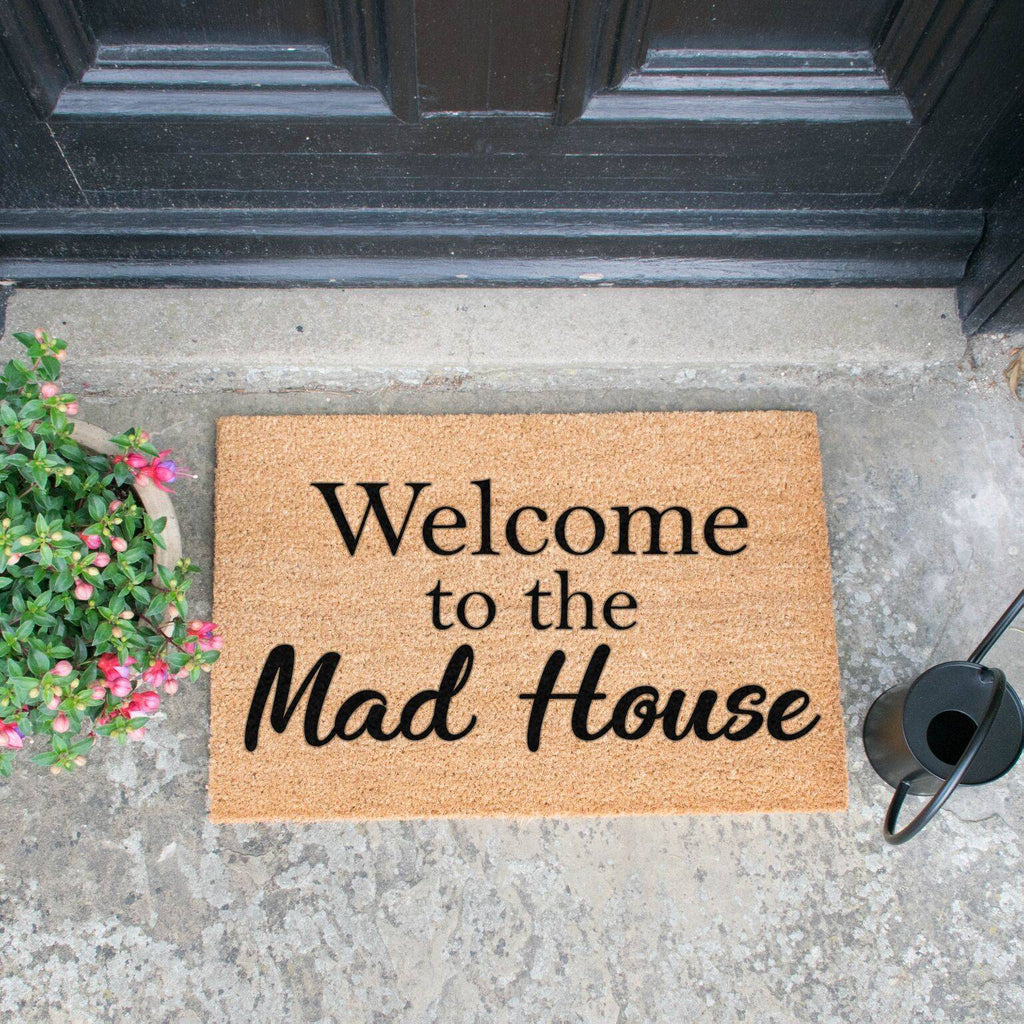 Welcome To The Mad House Doormat RUGSANDROOMS