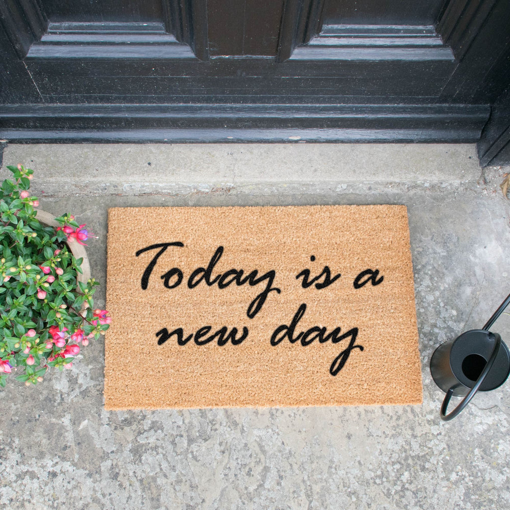 Today is a new day doormat RUGSANDROOMS