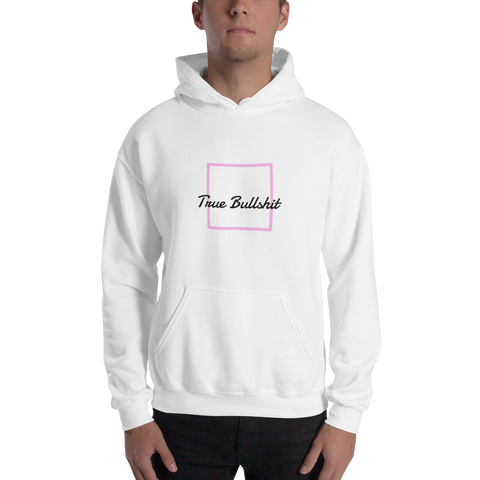 True Bullshit Hooded Sweatshirt - True Bullshit