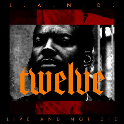 TWELVE - LIVE AND NOT DIE MIXTAPE (MP3)