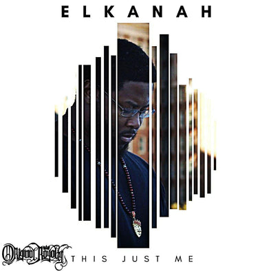 ELKANAH - THIS JUST ME (MP3)